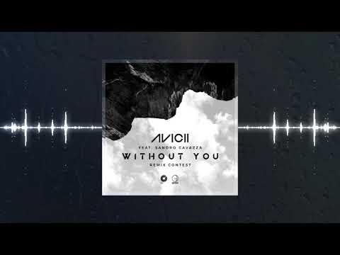 Avicii - Without You (Mastachi Remix)
