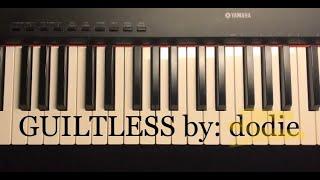 Guiltless ~ dodie (Piano Tutorial)