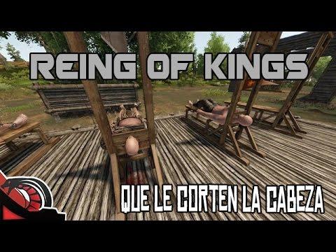 QUE LE CORTEN LA CABEZA   Reign of Kings - Survival c/ None y Valtas