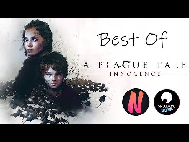 [Best Of] Netouss joue à A Plague Tale: Innocence [LET'S PLAY FR]