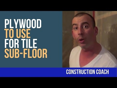 Plywood to use for tile Sub-Floor