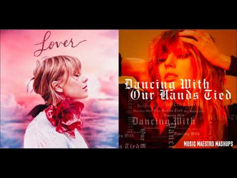 """""""Miss Americana & The Heartbreak Prince x Dancing With Our Hands Tied"""" [Mashup] - Taylor Swift"""