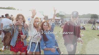 We Are FSTVL 2016 Vlog   ByVictoriaLauren