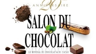 SALON DU CHOCOLAT 2015 - PARIS - Du 28 octobre au 1er novembre 2015