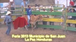 Feria 2013 Municipio de San Juan La Paz Toreada con musica ranchera, punta y regueton