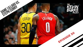 Episode 30: Lillard vs Steph Curry