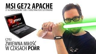 MSI GE72 Apache, czyli zwiewna miłość w czasach PCMR