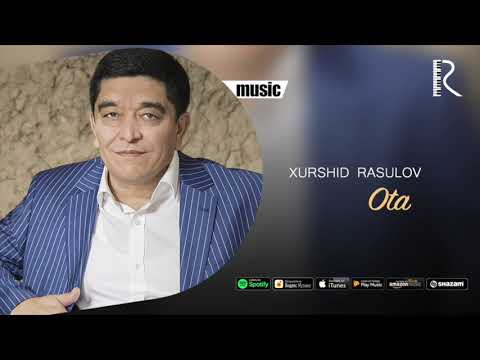 Xurshid Rasulov - Ota (Official Music)