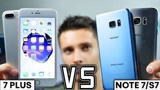 iPhone 7 Plus vs Samsung Galaxy Note 7/S7 Edge