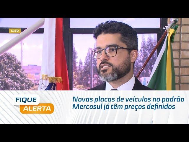 Novas placas de veículos no padrão Mercosul já têm preços definidos