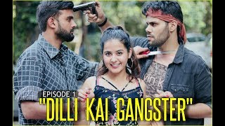 GANGSTER PYAR AND DOSTI