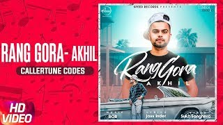 AKHIL | RANG GORA (CALLER TUNE) | BOB | Latest Punjabi Song 2018 | Speed Records