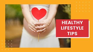 Healthy lifestyle tips - heart lifestyle: to jumpstart change in your life