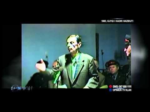 Opinion - 1983, gjyqi i Kadri Hazbiut! (12 qershor 2014)