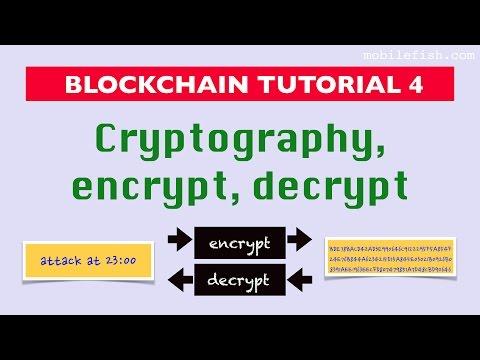 Blockchain tutorial 4: Cryptography, encrypt, decrypt