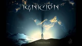 Ignición - El Viajero Errante