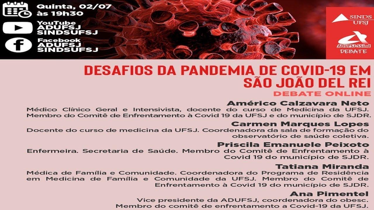LIVE APONTA OS DESAFIOS DA PANDEMIA DA COVID-19 EM SÃO JOÃO DEL-REI