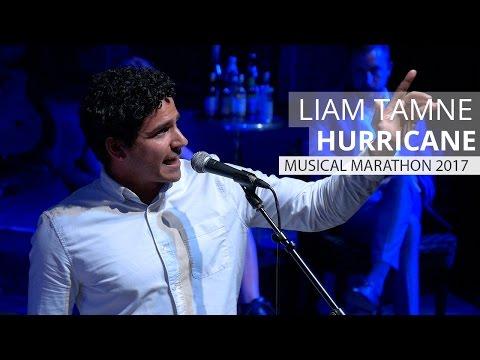 LIAM TAMNE - Hurricane (Hamilton) | Musical Marathon 2017