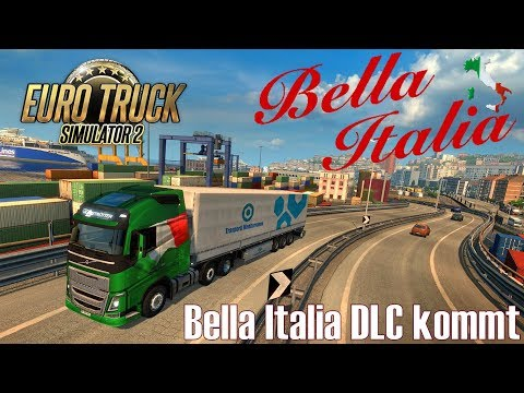 ETS 2 ★ NEWS I Bella Italia DLC kommt [Deutsch/HD]