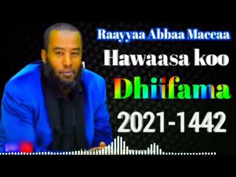 Download Raayyaa abbaa maccaa VO34ffaa   New Nashidaa Afaan Oromo 2021