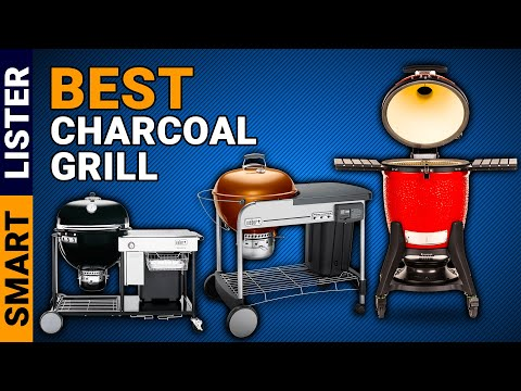 Top 7 Best Charcoal Grills You Must Try (2019) | Charcoal Grills Review