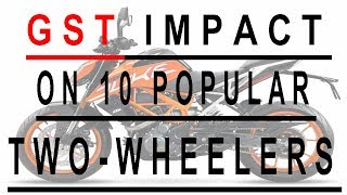 Gst impact on 10 popular two wheelers