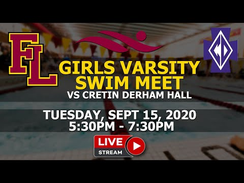 Fl Girls Varsity Swim Meet vs Cretin Derham Hall