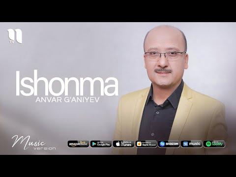 Anvar G'aniyev - Ishonma