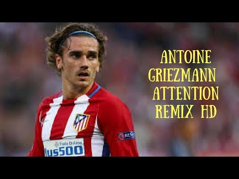Antoine Griezmann ★ Attention {FT  Charlie Puth} Lash REMIX HD 2018