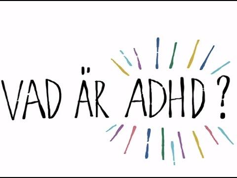 Vad är ADHD?