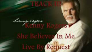 Kenny Rogers - She Believes In Me (3)