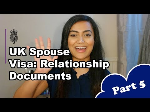 UK Spouse Visa 2018 - PART 5: Relationship Documents