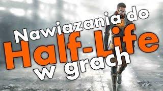 Nawiązania do Half-Life w innych grach