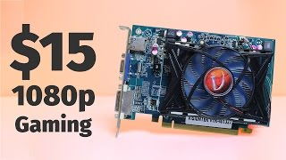 the 15 1080p graphics card