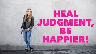 Judgment: How Judgment Drains Your Happiness (Gabby Bernstein on Dr. Oz)
