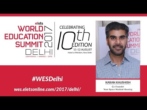 WES Delhi, 2017- Interview -  Karan Kaushish, Co-Founder, Your-Space student housing