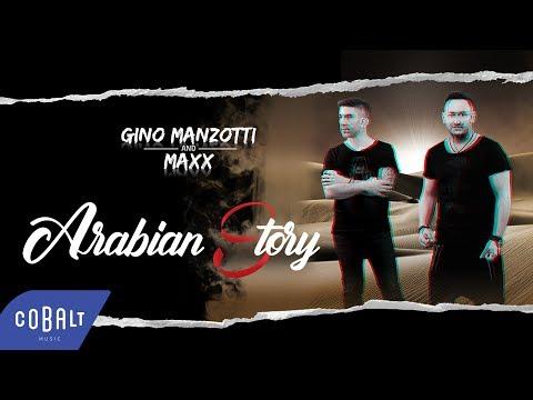 Gino Manzotti & Maxx - Arabian Story | Official Video Clip