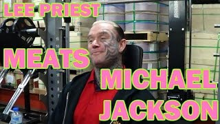Lee Priest Meats MICHAEL JACKSON!
