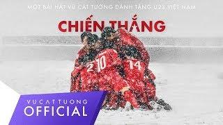 Vũ Cát Tường - Chiến Thắng (Official Audio) - Bài hát tặng U23 Việt Nam.