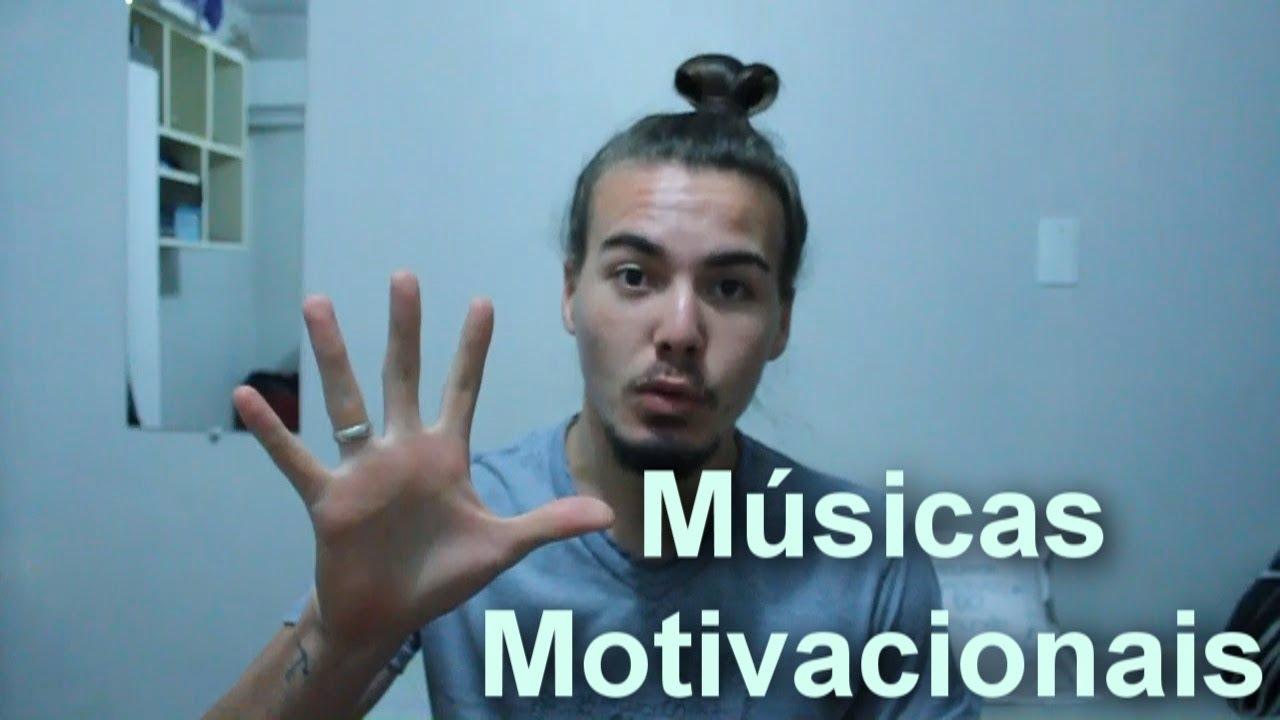Top 5 5 Músicas Motivacionais Brasileiras Tudo