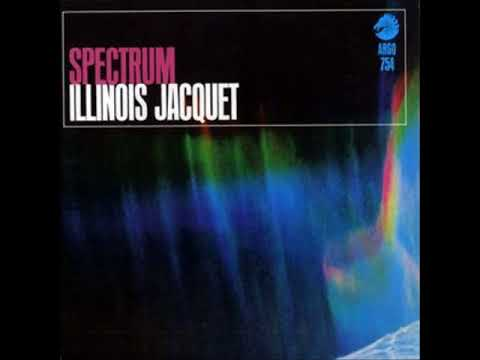 Illinois Jacquet  -  Spectrum ( Full Album )