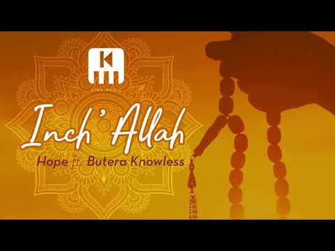 Inch'Allah by Hope ft Butera Knowless [offical Audio]