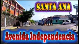 Santa Ana El salvador ,,LA  AVENIDA  INDEPENDENCIA,,, ruta desde Metro Centro