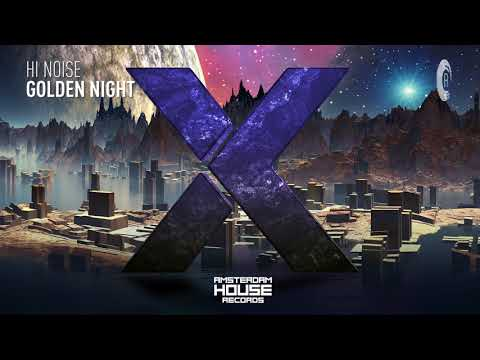 Hi Noise - Golden Night [Extended] (Amsterdam House Records)