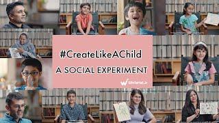 Create Like a Child: A Social Experiment