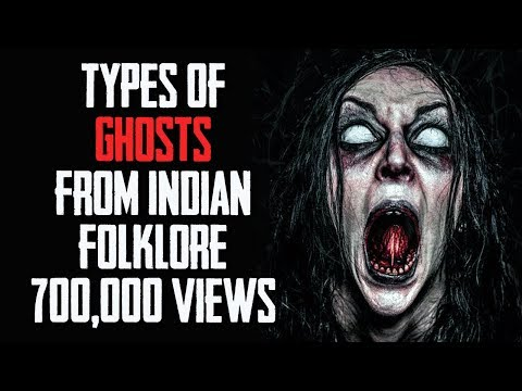 [NEW HINDI] Top 10 Most Popular Types of GHOSTS from India In Hindi | Ghosts From Indian Folklore