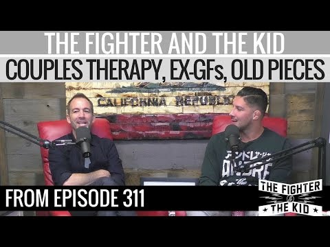 The Fighter and The Kid - Couples Therapy, Ex-Girlfriends, Bryan's Old Piece