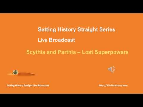 Scythia and Parthia - Superpowers in History