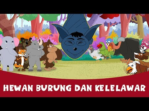 Hewan Burung Dan Kelelawar - Cerita Untuk Anak-Anak   Dongeng Bahasa Indonesia   Animasi Kartun