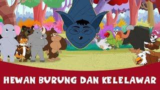 Hewan Burung Dan Kelelawar - Cerita Untuk Anak-Anak | Dongeng Bahasa Indonesia | Animasi Kartun
